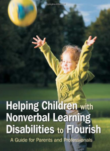 "Cover for ""Helping Children with Nonverbal Learning Disabilities to Flourish"""